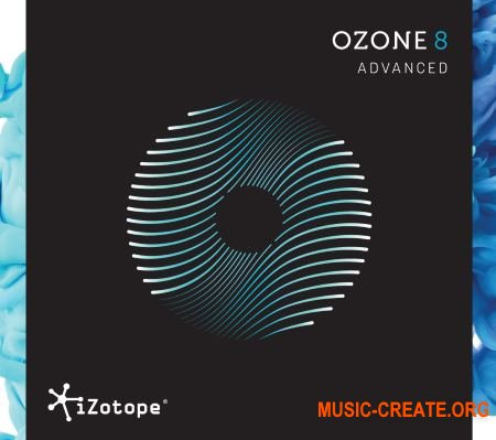 iZotope Ozone 8 Advanced v8.02 WIN / MAC Fixed (Team R2R) - плагин для мастеринга
