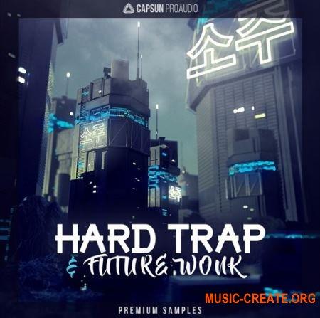 CAPSUN ProAudio Hard Trap and Future Wonk (WAV REX) - сэмплы Trap, Wonky Beats, Future Bass