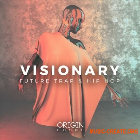 Origin Sound Visionary (WAV MiDi) - сэмплы Trap, Hip Hop