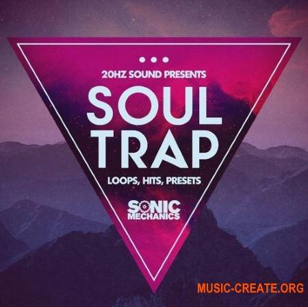 Sonic Mechanics 20Hz Sound Soul Trap (MULTiFORMAT) - сэмплы Trap