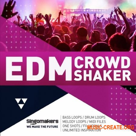 Singomakers EDM Crowd Shaker (MULTiFORMAT) - сэмплы EDM