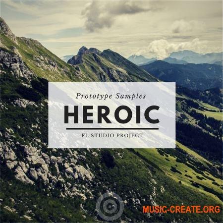 Prototype Samples Heroic: FL Studio Project (WAV MIDI Spire Massive) - сэмплы Future Bounce