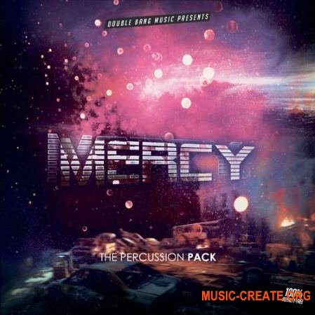Double Bang Music Mercy (WAV FLP Project) - сэмплы Trap, Hip Hop