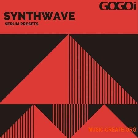 GOGOi Synthwave (Serum presets)