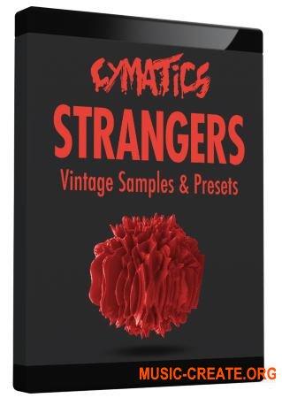 Cymatics Strangers Vintage Samples & Presets (WAV FXP MIDI) - сэмплы синтезаторов