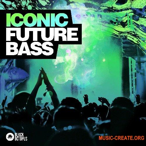 Black Octopus Sound Iconic Future Bass (WAV SERUM) - сэмплы Future Bass