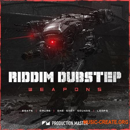 Production Master Riddim Dubstep Weapons (WAV ABLETON SERUM) - сэмплы Dubstep
