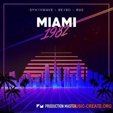 Production Master Miami 1982 (WAV) - сэмплы Synthwave