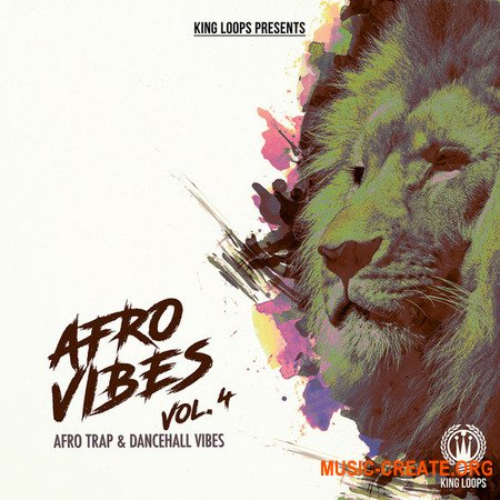 King Loops Afro Vibes Vol 4 (WAV MiDi) - сэмплы Trap, Afro Trap, Hip Hop