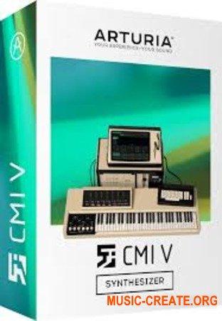 Arturia CMI V v1.2.1.1782 WIN / OSX  (Team V.R) - виртуальный синтезатор
