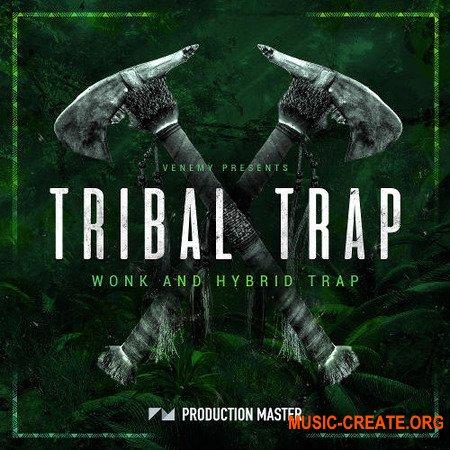 Production Master Tribal Trap (WAV) - сэмплы Trap, Hip Hop
