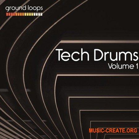 Ground Loops Tech Drums Volume 1
