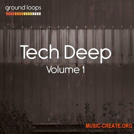 Ground Loops Tech Deep Volume 1