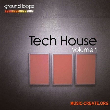 Ground Loops Tech House Volume 1