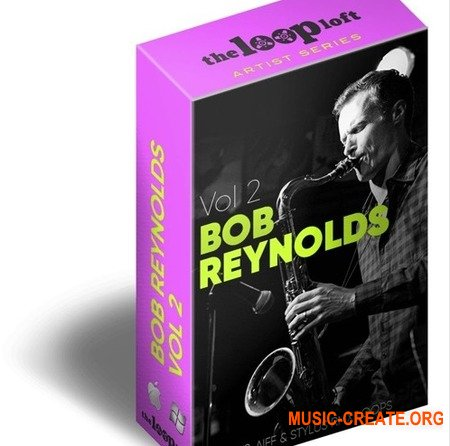 The Loop Loft The Bob Reynolds Loop Collection Vol 2 (WAV) - сэмплы саксофона