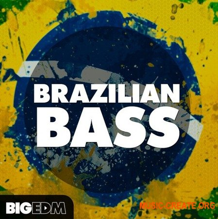 Big EDM Brazilian Bass (WAV MiDi SERUM) - сэмплы Brazilian Bass, House