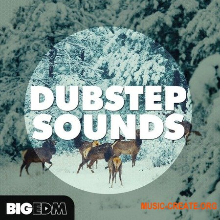 Big EDM Dubstep Sounds (WAV SERUM) - сэмплы Dubstep