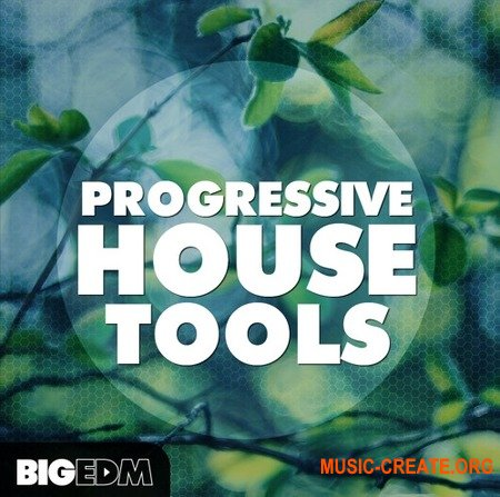 Big EDM Progressive House Tools