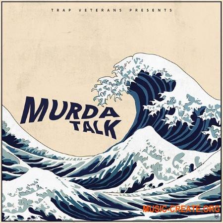 Trap Veterans Murda Talk (WAV MiDi) - сэмплы Trap