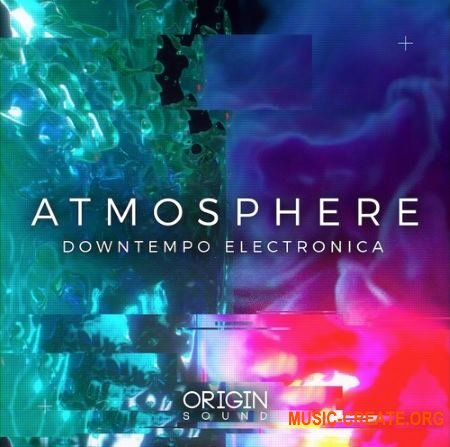 Origin Sound Atmosphere Downtempo Electronica (WAV MiDi) - сэмплы Downtempo