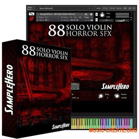 SampleHero 88 Solo Violin Horror SFX (KONTAKT) - библиотека звуковых эффектов