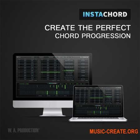 W. A. Production InstaChord v1.3.0 WiN OSX RETAiL (SYNTHiC4TE) - плагин миди эффектор