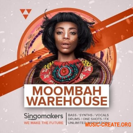 Singomakers Moombah Warehouse (MULTiFORMAT) - сэмплы Moombah, Moombahcore, Dancehall, Trap, Dubstep, Electro