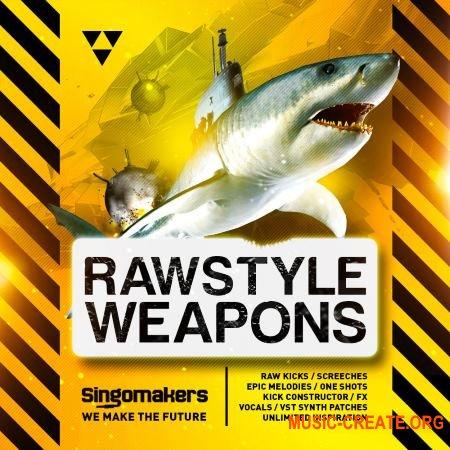 Singomakers Rawstyle Weapons (MULTiFORMAT) - сэмплы Rawstyle, Hardstyle, Hardcore, Speedcore