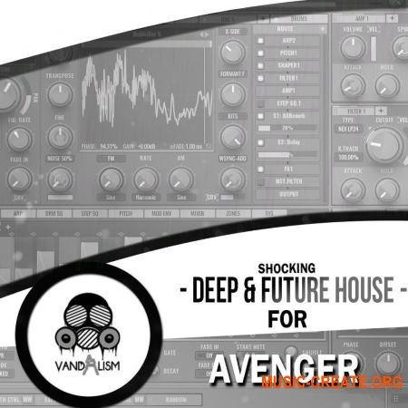 Vandalism Shocking Deep & Future House For Avenger (Avenger presets)