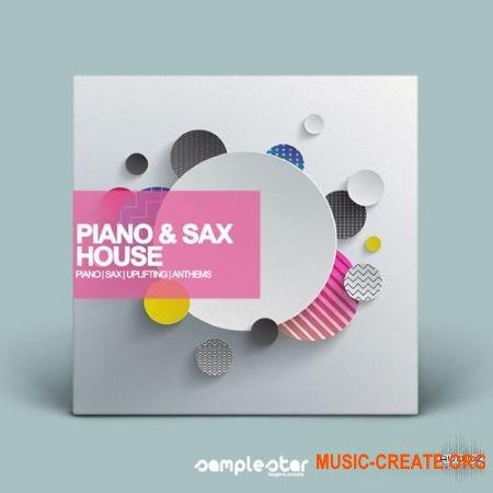 Samplestar Piano & Sax House (Wav Midi) - сэмплы Deep, Tropical, Melodic House