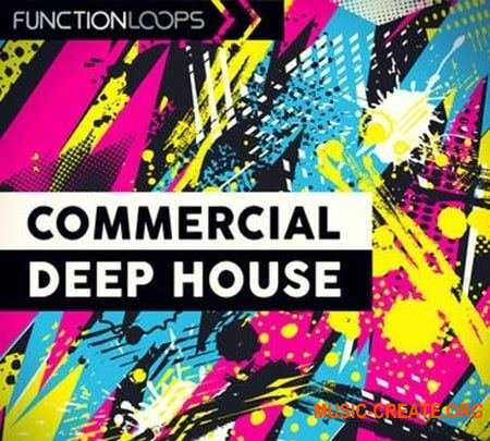 Function Loops Commercial Deep House Bundle (WAV MiDi Sylenth1 Massive Spire) - сэмплы Deep House