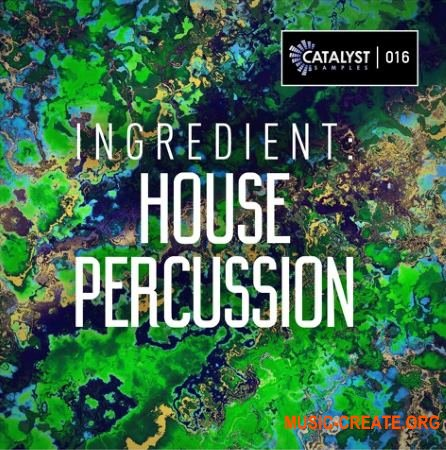 Catalyst Samples Ingredient House Percussion (WAV) - сэмплы ударных