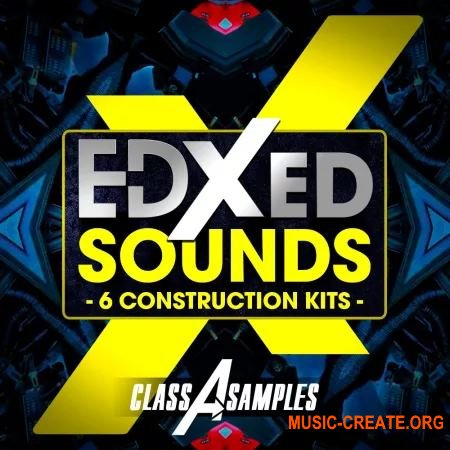 Class A Samples EDXED Sounds (WAV) - сэмплы Future House