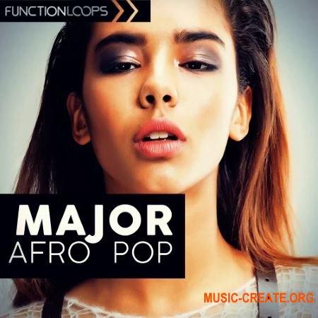 Function Loops Major Afro Pop (WAV MIDi Presets) - сэмплы Pop