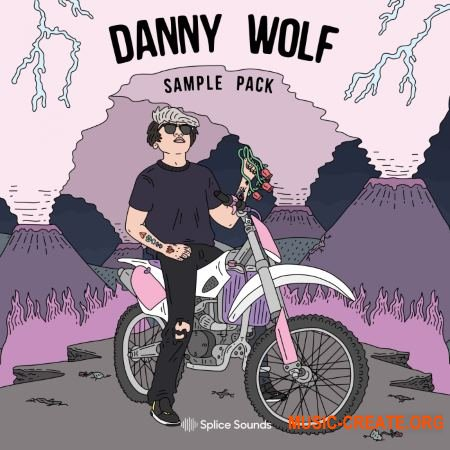 Splice Sounds Danny Wolf Sample Pack (WAV) - сэмплы Hip Hop, Trap