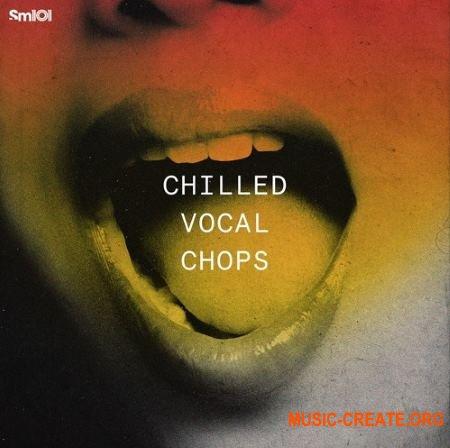 Sample Magic Chilled Vocal Chops (WAV) - вокальные сэмплы