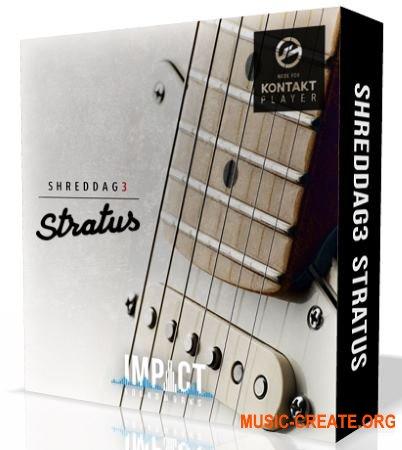 Impact Soundworks Shreddage 3 Stratus (KONTAKT) - библиотека звуков электрогитары