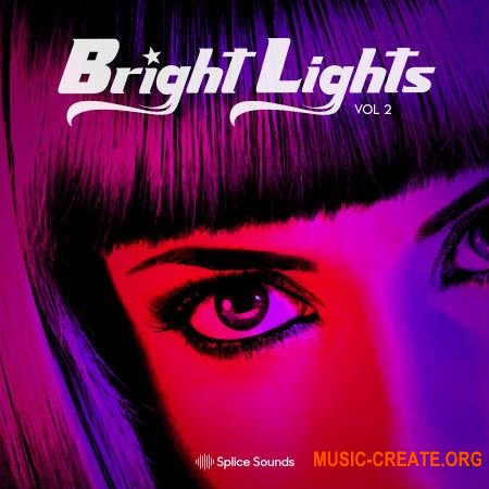 Splice Bright Lights Vocal Sample Pack Vol.2 (WAV) - вокальные сэмплы