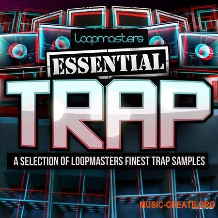 Loopmasters Essentials 38 Trap (WAV) - сэмплы Trap