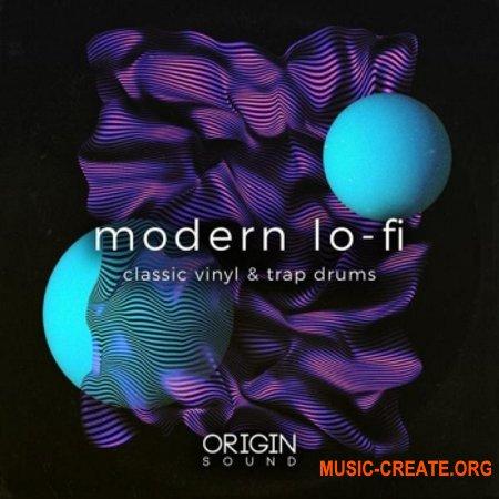Origin Sound Modern Lo-Fi Classic Vinyl And Trap Drums (WAV MiDi) - сэмплы Lo-Fi Classic, Trap