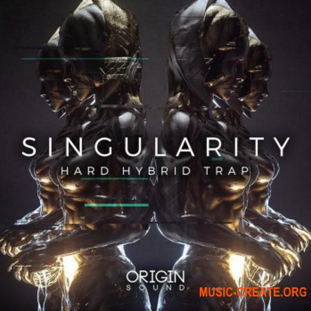 Origin Sound Singularity Hard Hybrid Trap (WAV MiDi) - сэмплы Trap