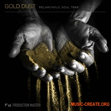 Production Master Gold Dust Melancholic Soul Trap (WAV) - сэмплы Trap
