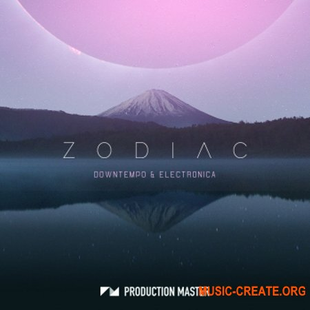 Production Master Zodiac Downtempo And Electronica (WAV MiDi) - сэмплы Downtempo, Electronica