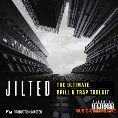 Production Master Jilted Ultimate Trap Toolkit (WAV) - сэмплы Trap
