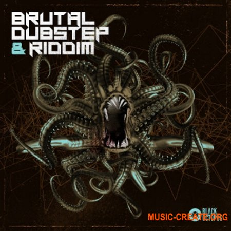Black Octopus Sound Brutal Dubstep And Riddim (WAV SERUM ABLETON LiVE RACKS) - сэмплы Dubstep