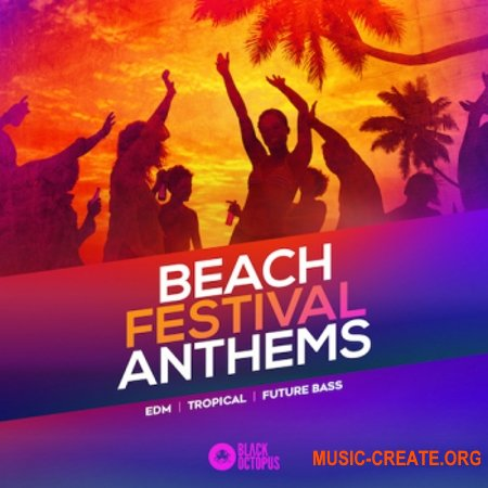 Black Octopus Sound Beach Festival Anthems