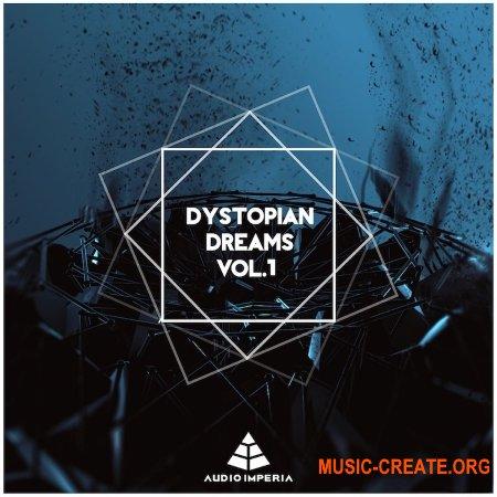 Audio Imperia Dystopian Dreams Vol. 1 v1.1 (KONTAKT) - библиотека звуковых эффектов