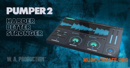 W.A.Production Pumper2 v1.0.1 WiN-OSX Retail (SYNTHiC4TE) - эффект компрессии, сатурации и расширения стерео