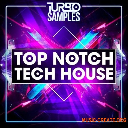 Turbo Samples Top Notch Tech House (WAV MiDi) - сэмплы Tech House