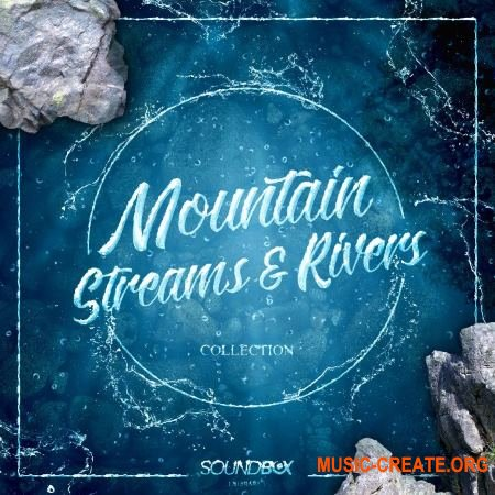 SoundBox Library Mountain Streams And Rivers Collection (WAV) - звуки реки
